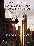 Le Livre des Âmes - La Quête des Livres-Monde 1