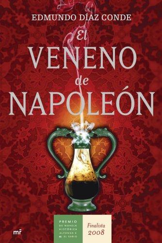 El veneno de Napoleón (MR Novela Histórica) por Edmundo Díaz Conde