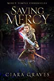 Saving Mercy (Mercy Temple Chronicles Book 6) (English Edition)