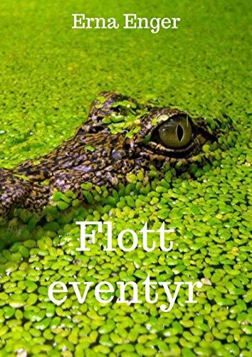 Flott eventyr (Norwegian Edition) por Erna Enger