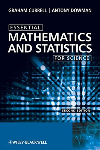 Essential Mathematics and Statistics for Science (Essential (John Wiley & Sons))