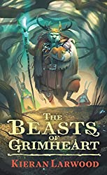 The Beasts of Grimheart (The Five Realms)
