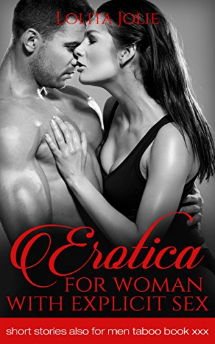 Erotica for woman with explicit sex short stories