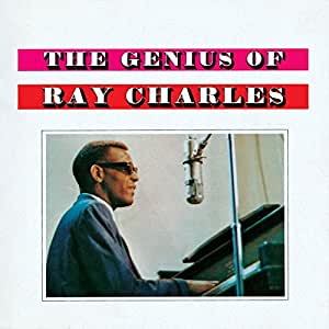 The Genius Of Ray Charles (International Release)