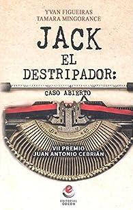 Jack el Destripador: caso abierto par  Yvan Figueiras Ruiz
