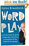 Word Play: A cornucopia of puns, anag...