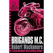 Brigands M.C.: Book 11 (CHERUB)