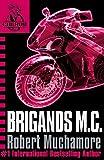 Brigands M.C.: Book 11