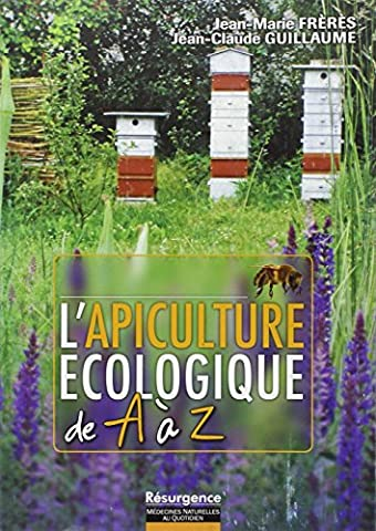 L'apiculture écologique de A à Z