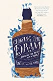 Chasing the Dram: Finding the Spirit of Whisky (English Edition)