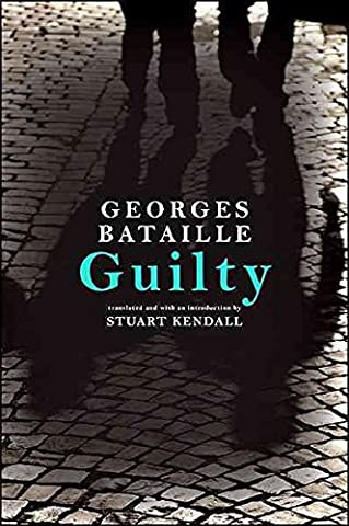[Guilty: Le Coupable] (By: Georges Bataille) [published: January, 2011]