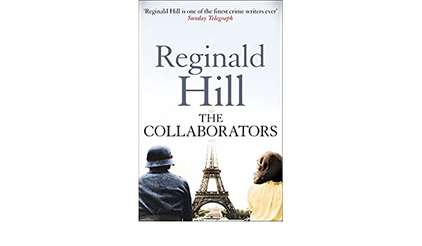 The collaborators ebook reginald hill amazon kindle shop fandeluxe Ebook collections