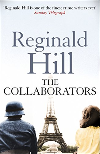 The collaborators ebook reginald hill amazon kindle shop the collaborators von hill reginald fandeluxe Ebook collections