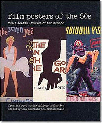Film Posters of the 50s : The essential movies of the decade par Tony Nourmand
