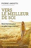 Telecharger Livres Vers le meilleur de soi (PDF,EPUB,MOBI) gratuits en Francaise
