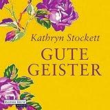 Buchinformationen und Rezensionen zu Gute Geister von Kathryn Stockett