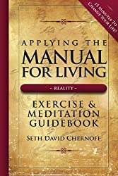 Applying the Manual For Living: Exercise & Meditation Guidebook [Spiral-bound] (English Edition)