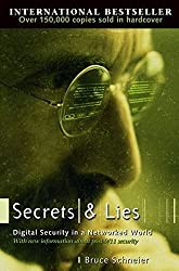 Secrets and Lies: Digital Security in a Networked World by Bruce Schneier (2004-01-30)