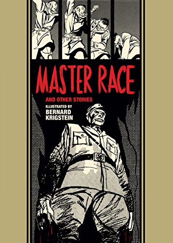 Master Race and Other Stories (The EC Comics Library Book 21 ...