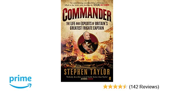 Commander The Life And Exploits Of Britains Greatest Frigate
