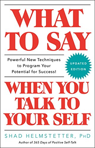 what-to-say-when-you-talk-to-your-self