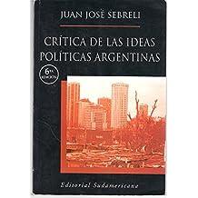 Critica de Las Ideas Politicas Argentinas