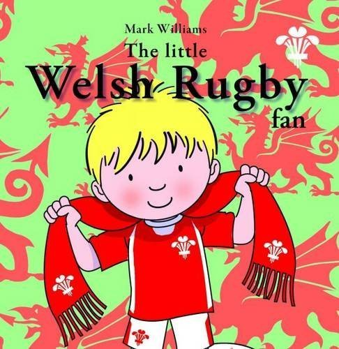 The Little Welsh Rugby Fan by Mark Williams (1-Mar-2012) Paperback par Mark Williams