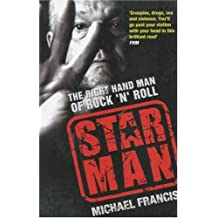 Star Man: The Right Hand Man of Rock 'n' Roll: The Right-hand Man of Rock and Roll