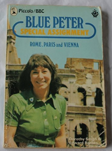 Blue Peter' special assignment - Rome, Paris and Vienna