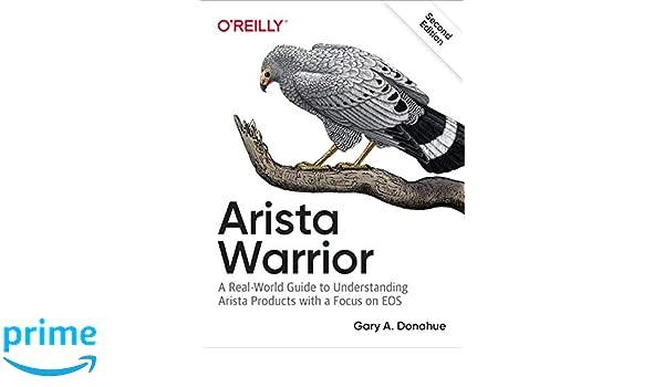 Arista Warrior, 2e: Amazon co uk: Gary A  Donahue