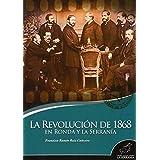 La revolución de 1868 en Ronda y la Serranía (Takurunna)