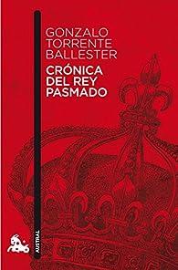 Crónica del rey pasmado: 2 par Gonzalo Torrente Ballester