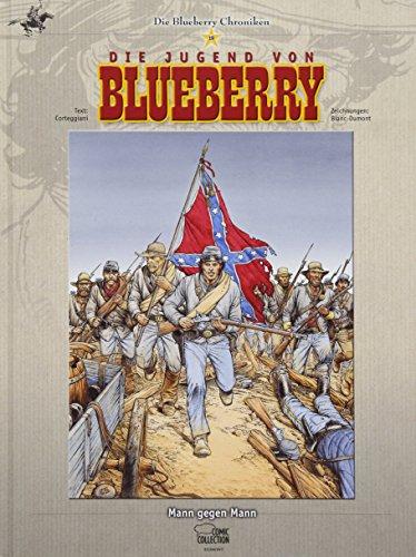 Dumont Blanc (Blueberry Chroniken 19: Mann gegen Mann)