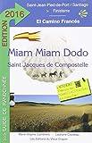 Miam-Miam-Dodo Camino Francés 2016 (de Saint-Jean-Pied-de-Port à Santiago)
