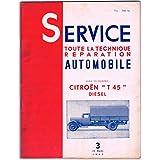 Service, N° 3 : Toute la technique reparation automobile, Citroën T 45 diesel