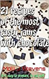21 recipes of the most tasty jams with chocolate
