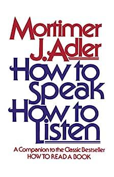 How to Speak How to Listen (English Edition) par [Adler, Mortimer J.]