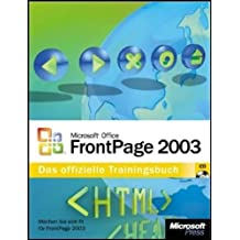 Microsoft Office FrontPage 2003. Das offizielle Trainingsbuch