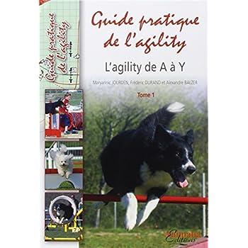 L'Agility - Tome 1: L'Agility de A à Y