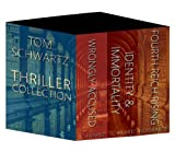 Boxed Set Tom Schwartz Thriller Collection (Wrongly Accused, Identity & Immortality, Fourth Reich Rising)