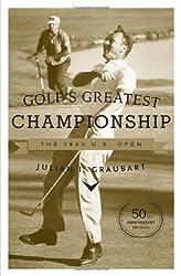 Golf's Greatest Championship: The 1960 U.S. Open by Julian I. Graubart (2010-05-16)
