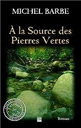 A la source des Pierres Vertes