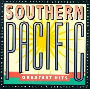 Southern Pacific - Greatest Hits by Southern Pacific (1991-05-03) (Pacific Greatest Southern Hits)