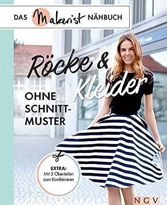 Röcke und Kleider ohne Schnittmuster: Das Makerist-Nähbuch - Extra ...