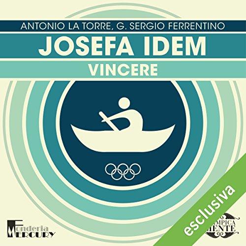 Josefa Idem: Vincere (Olimpicamente)  Audiolibri