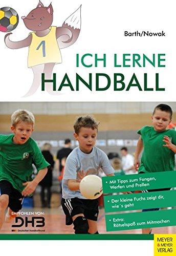 Ich lerne Handball (Ich lerne, ich trainiere...)