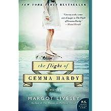 The Flight of Gemma Hardy: A Novel (P.S.) by Margot Livesey (2012-07-25)