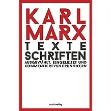 Texte Schriften: Ausgewählt, eingeleitet und kommentiert von Bruno Kern