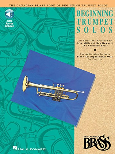 Canadian Brass Book of Beginning Trumpet Solos: With Online Audio of Performances and Accompaniments -