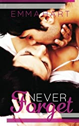 Never Forget (Memories) (Volume 1) by Emma Hart (2013-02-12)